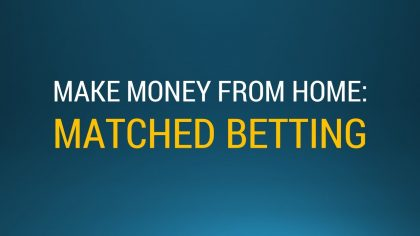 How To Use Matched Betting To Make Risk-Free Money And Make Living