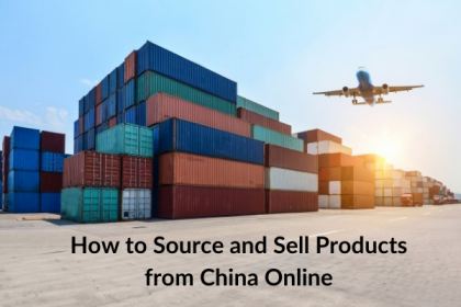 How to Source and Sell Products from China Online?